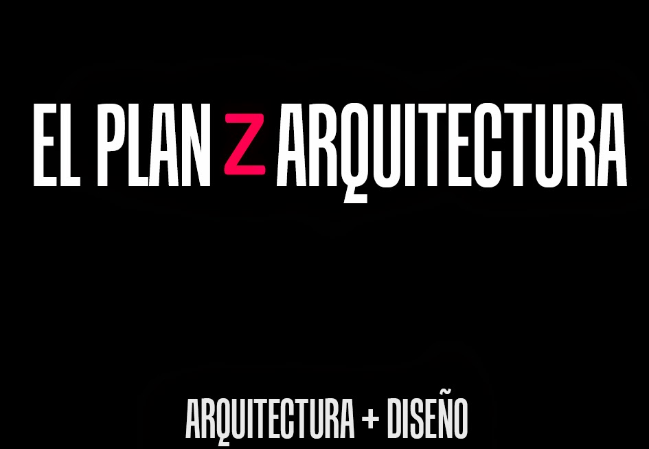 El plan z arquitectura julio 2012 for Plan de arquitectura