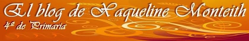 El blog de Xaqueline Monteith para 4º de primaria