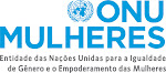 ONU Mulheres recebe denúncias de injustiças e violações dos direitos humanos das mulheres até 01/08