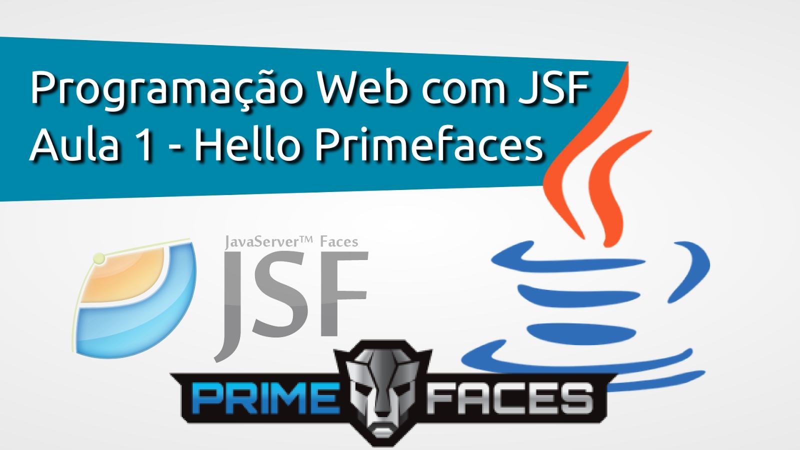Aula 1 - Hello Primefaces