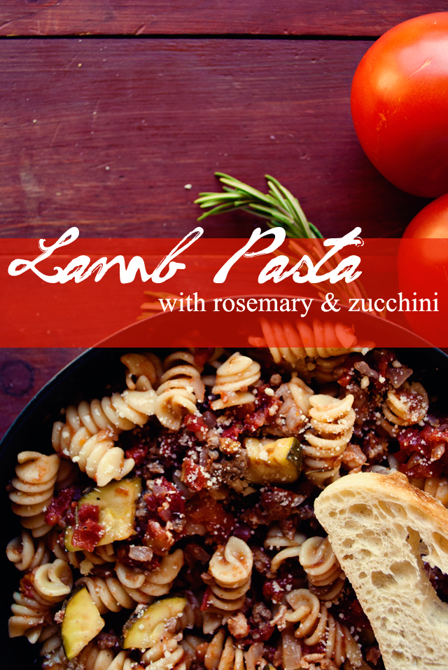 Lamb Pasta with Rosemary & Zucchini