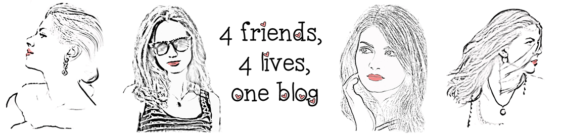 Four friends, four lives, one blog.