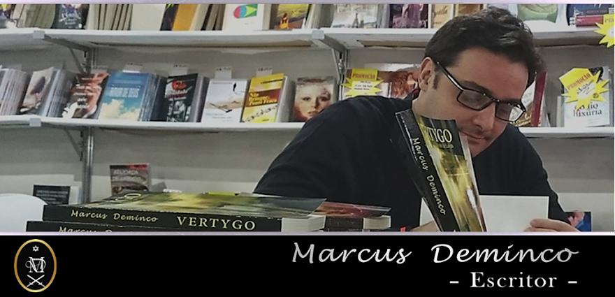 Marcus Deminco – Novo Escritor Brasileiro (Blog Oficial ©)