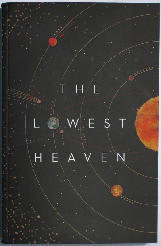The lowest heaven is a new anthology of contemporary science fiction