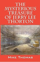 The Mysterious Treasure of Jerry Lee Thornton Event