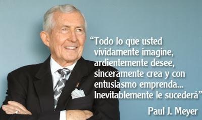 Paul J. Meyer Todo lo que usted vividamente imagine