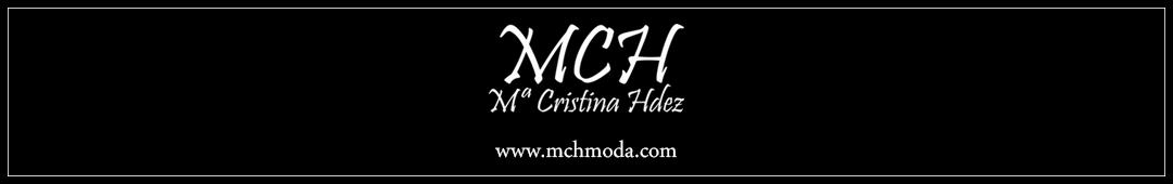 MCH Moda - Mª Cristina Hdez