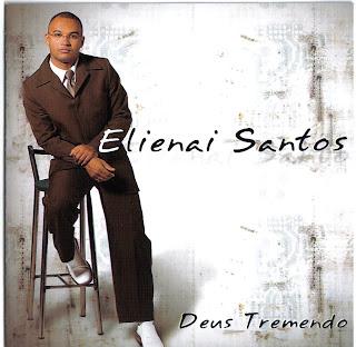 Elienai Santos - Deus Tremendo 2012  Voz e PlayBack