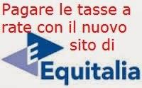 Pagare le tasse a rate con Equitalia: la nuova sezione rateazioni online