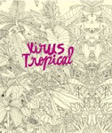 VIRUS TROPICAL para llevar