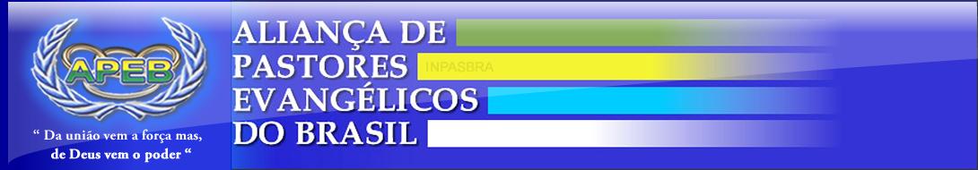 ALIANÇA DE PASTORES EVANGÉLICOS DO BRASIL