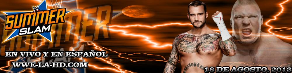 Ver WWE Summerslam 2013 En Vivo Online Gratis HD