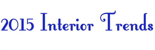 2015 Interior Trends