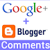 Google+ Comments Now In Blogger