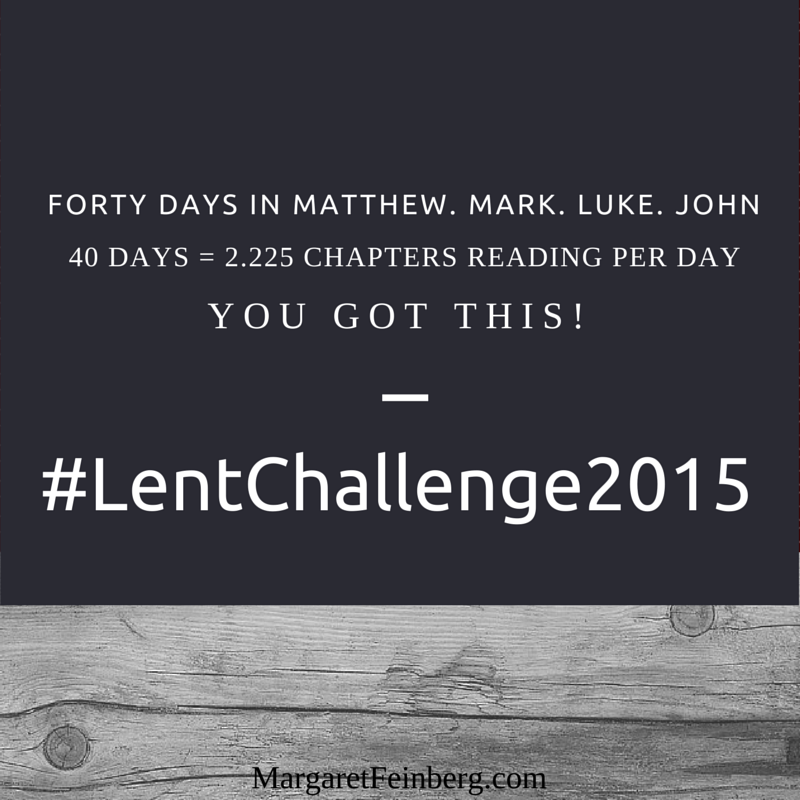 http://margaretfeinberg.com/lent-2015-begin/