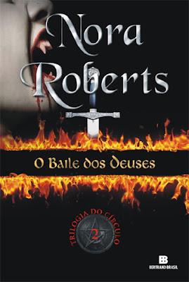 O Baile dos Deuses - Nora Roberts