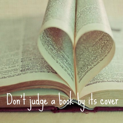 don t judge a book by its cover quote meaning