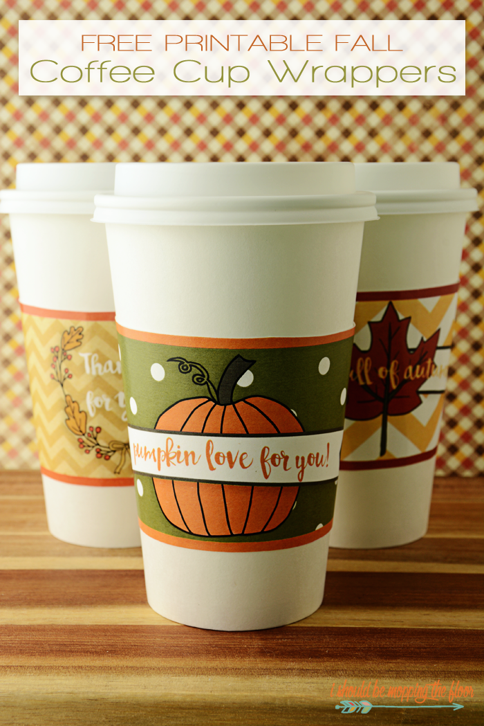 Free Printable Fall Coffee Cup Wrappers | Four Designs for Fun Gift Giving in a Coffee Cup | Instant Downloads