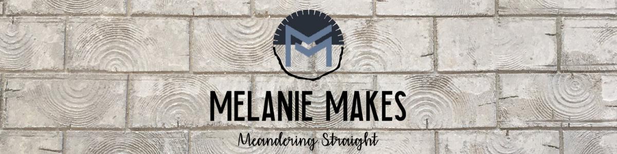 Melanie Makes