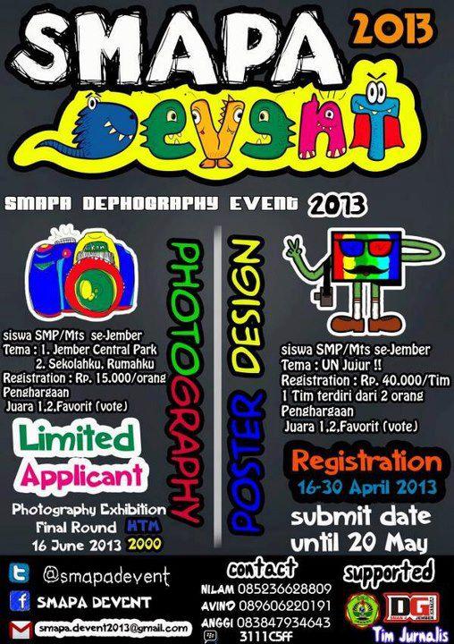 SMAPA DEVENT 2013 (Lomba Fotografi dan desain poster)