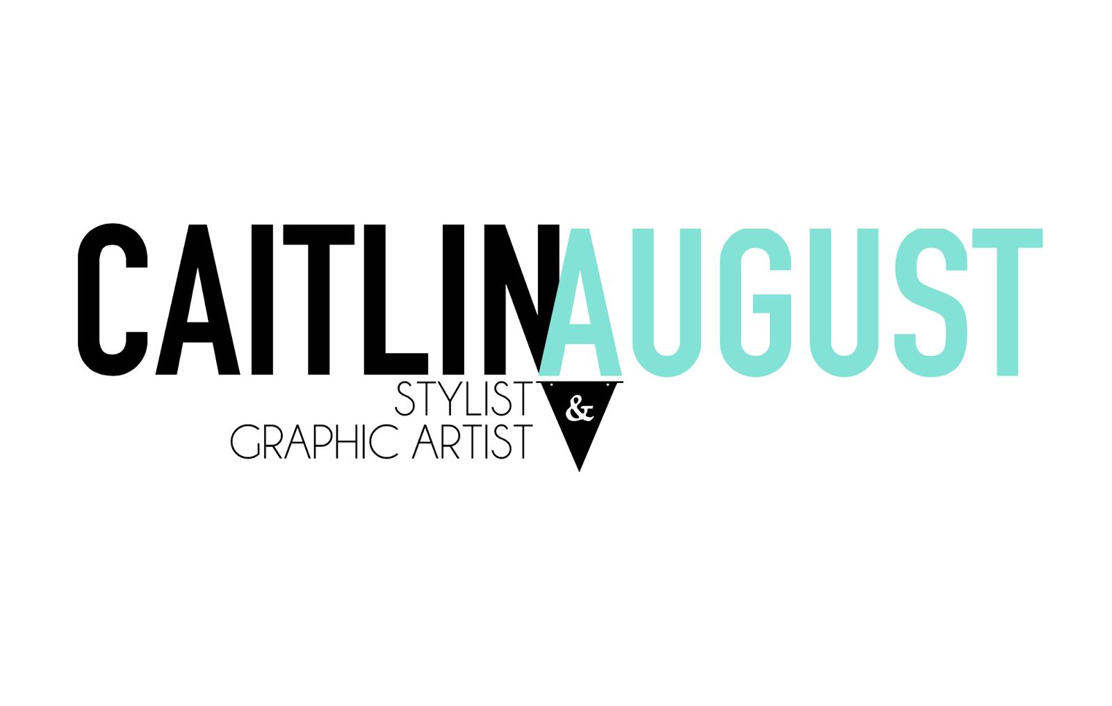 CAITLIN AUGUST