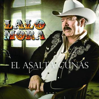 Lalo Mora - El Asalta Cunas (CD Oficial 2008)