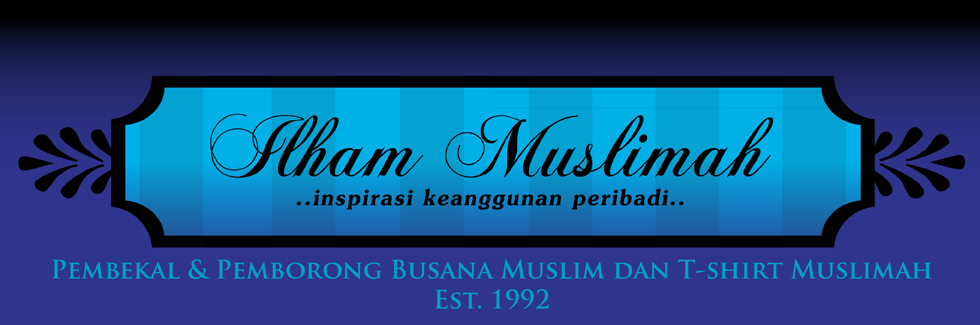 Ilham Muslimah - Koleksi Jubah