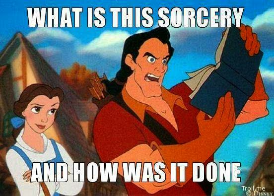 Let_me_cross_over_michele_mattos_blog_blogger_bauty_and_the_beast_gaston_meme_sorcery_witchcraft_wizardy_magic