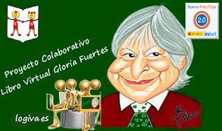 EL PROYECTO COLABORATIVO DE GLORIA FUERTES ES: