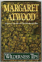 Wilderness Tips by Margaret Atwood
