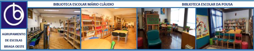 Bibliotecas Escolares Agrupamento Braga Oeste