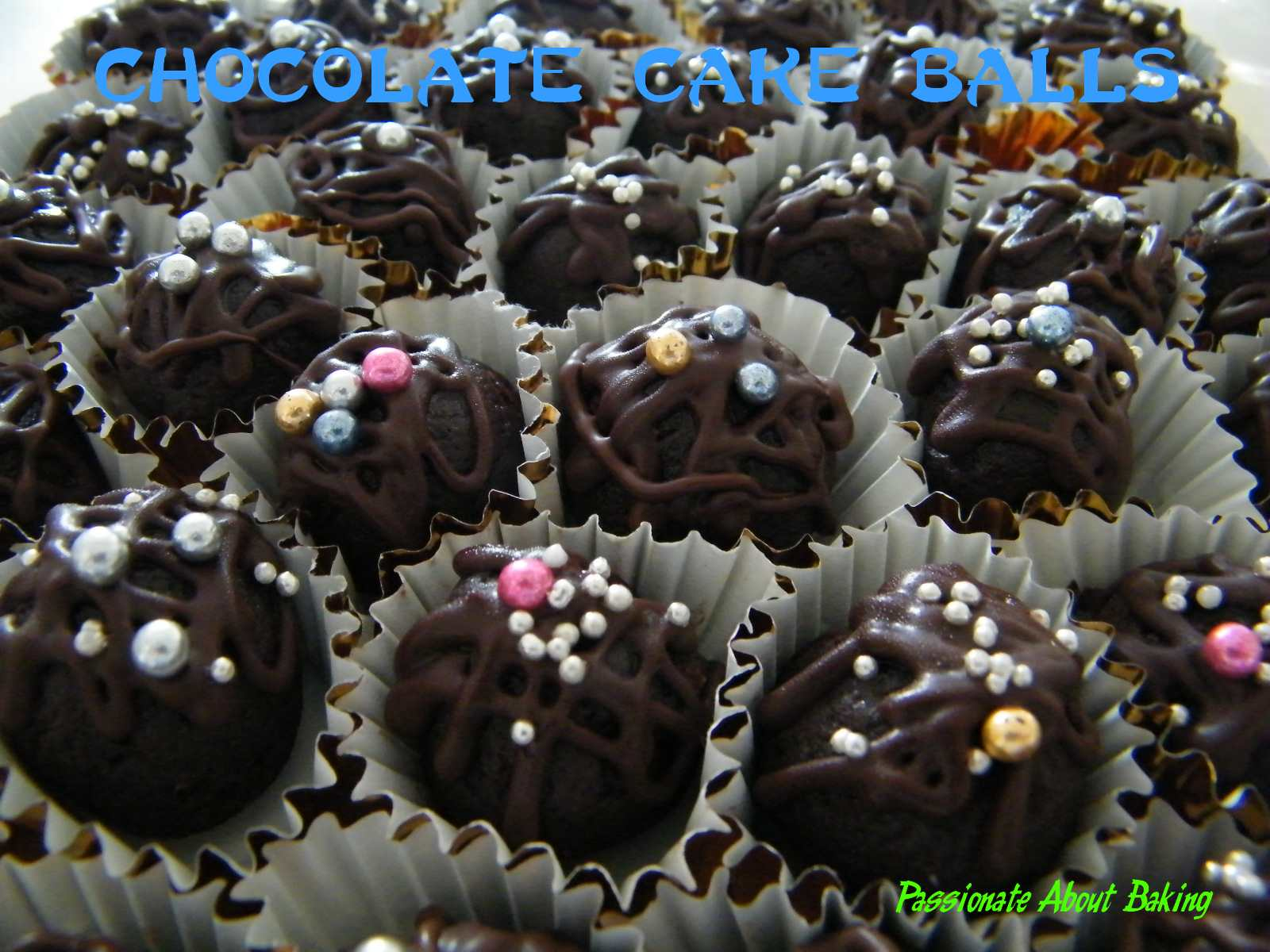 Chocolate Balls Cake Decoration : Chocolate Cake Balls Passionate About Baking