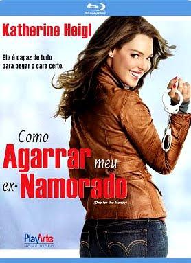 Filme Poster Como Agarrar Meu Ex-Namorado BDRip XviD Dual Audio & RMVB Dublado