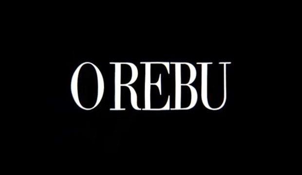 "PERDEU ALGUM CAPÍTULO DE: ""O REBU""?"