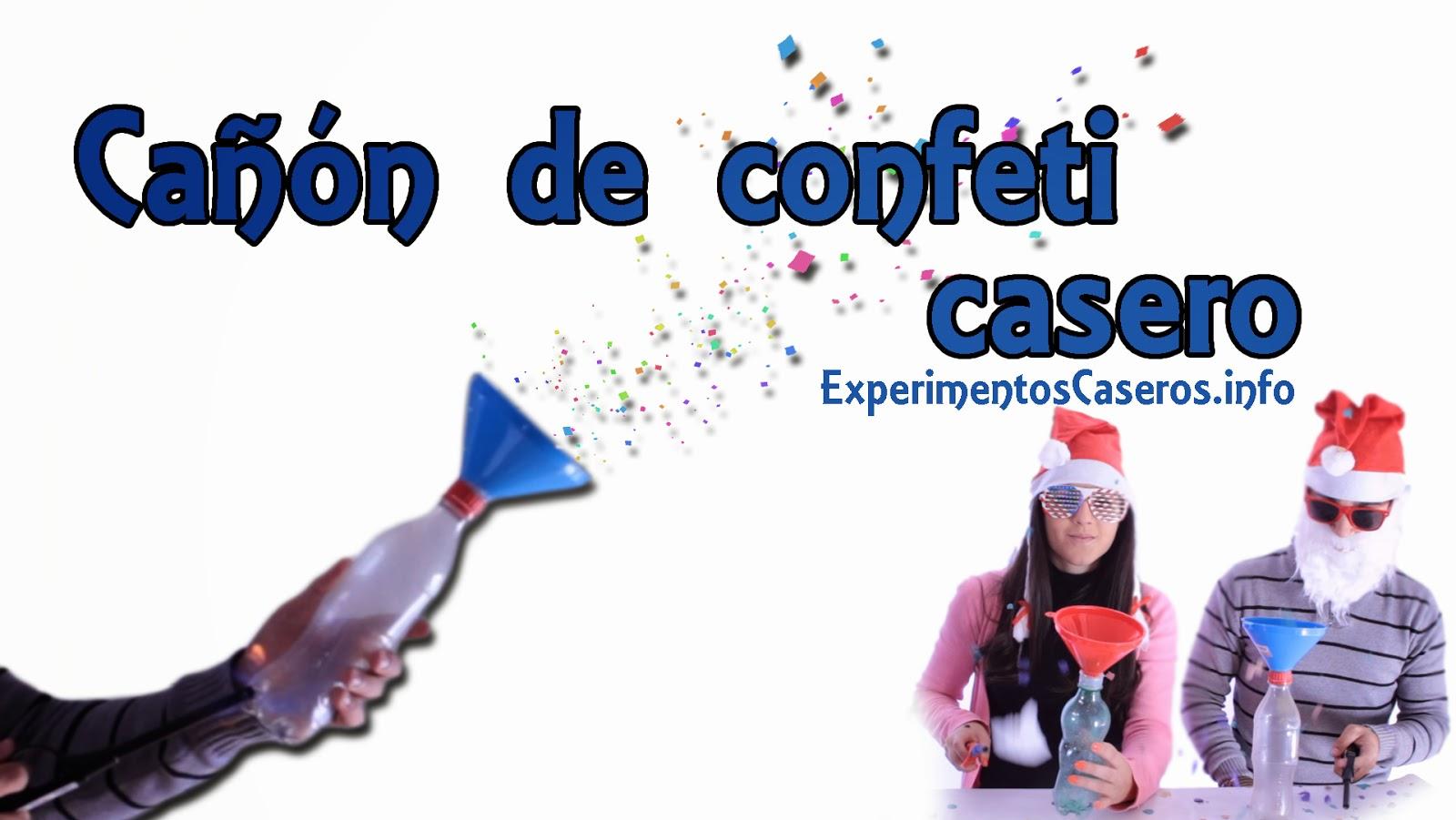 Ca n de confeti casero experimentos caseros ca n for Como hacer confeti