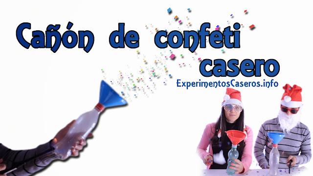 Cañón de confeti casero, experimentos caseros, cañón casero, pistola de confeti casera