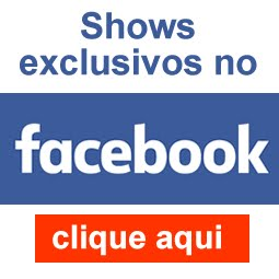 Shows exclusivo no Facebook