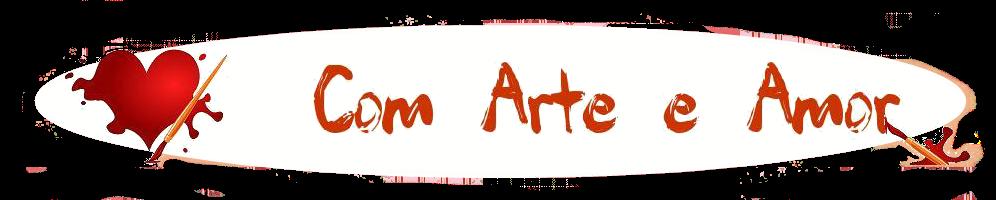 Com Arte e Amor