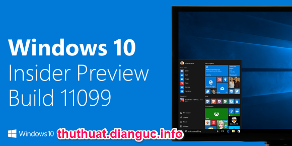 Tải Windows 10 Insider Preview Build 11099 Full ISO mới nhất