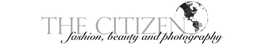 THE CITIZEN -  Fashion, Beauty and Photography