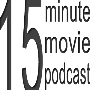 15 minute movie podcast