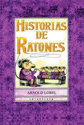 HISTORIAS DE RATONES___ ARNOLD LOBEL