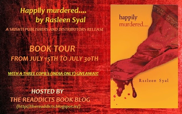 Happily Murdered.... by Rasleen Syal Blog Tour