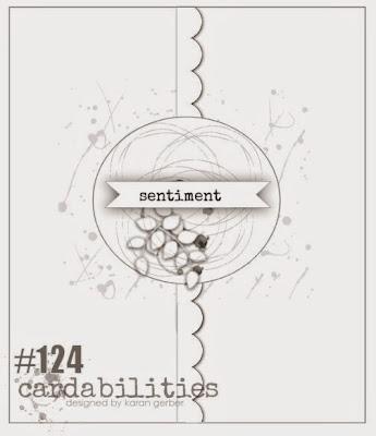 http://cardabilities.blogspot.com/2015/05/sketch-124-design-team-reveal-sponsor.html