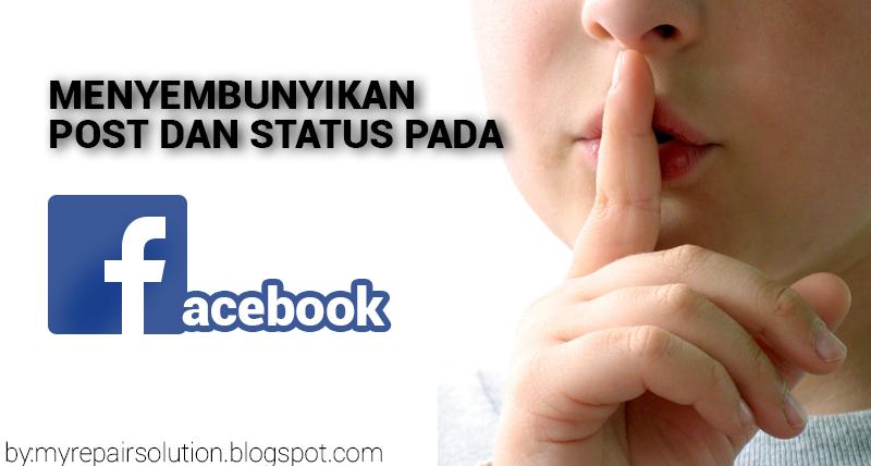 menyembunyikan status di facebook