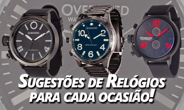 1ab4dda4d11 Baú da Moda Masculina  Dicas de Relógios Masculinos para cada Ocasião!