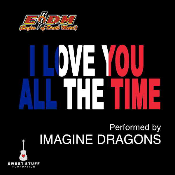 Imagine Dragons - I Love You All the Time (Play It Forward Campaign) - Single Cover