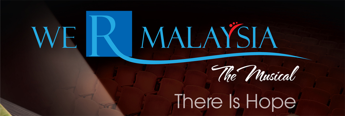 We R Malaysia-There Is Hope, The Musical