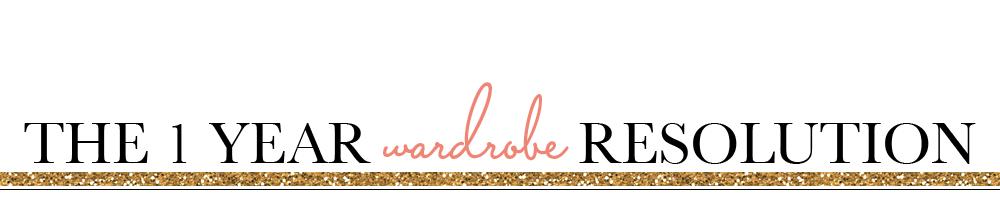 The 1 Year Wardrobe Resolution