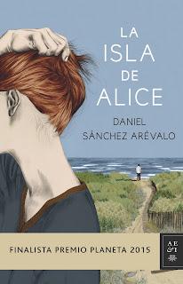 Ranking Mensual. Número 11: La Isla de Alice. Finalista Premio Planeta 2015.
